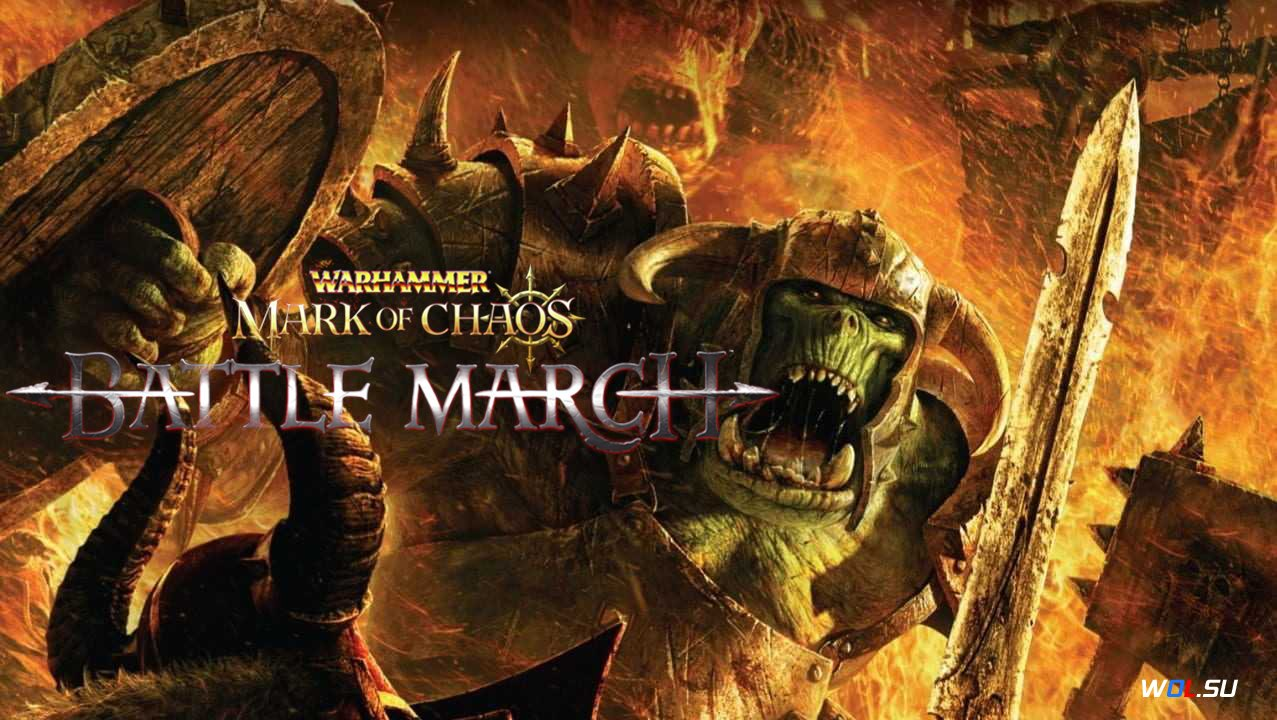 Warhammer: Mark of Chaos — Battle March