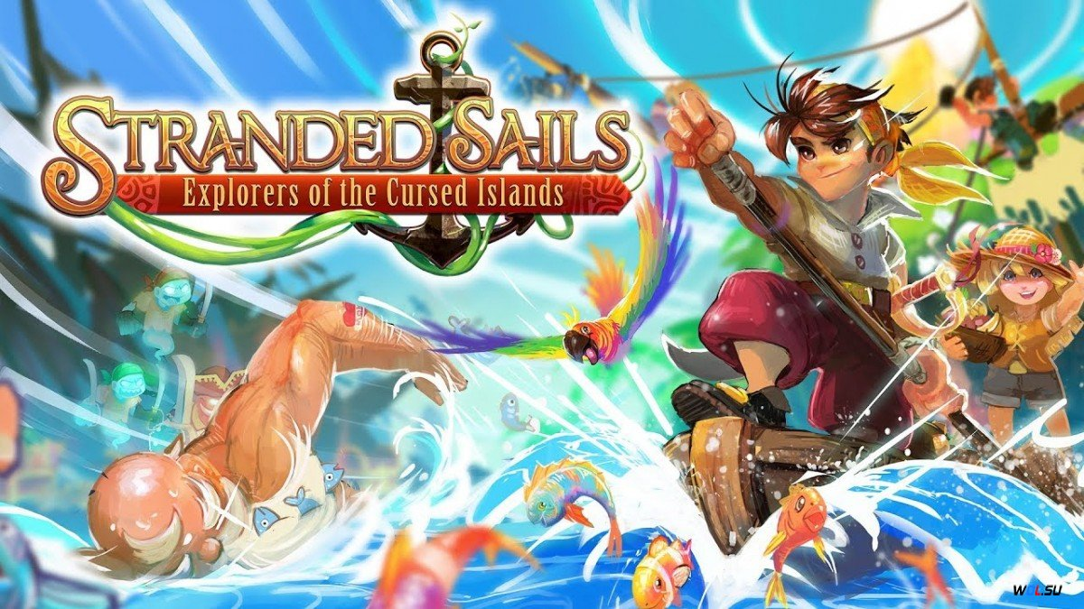 Stranded Sails — Explorers of the Cursed Islands