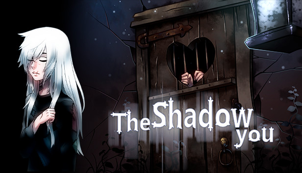 Shadow You, The